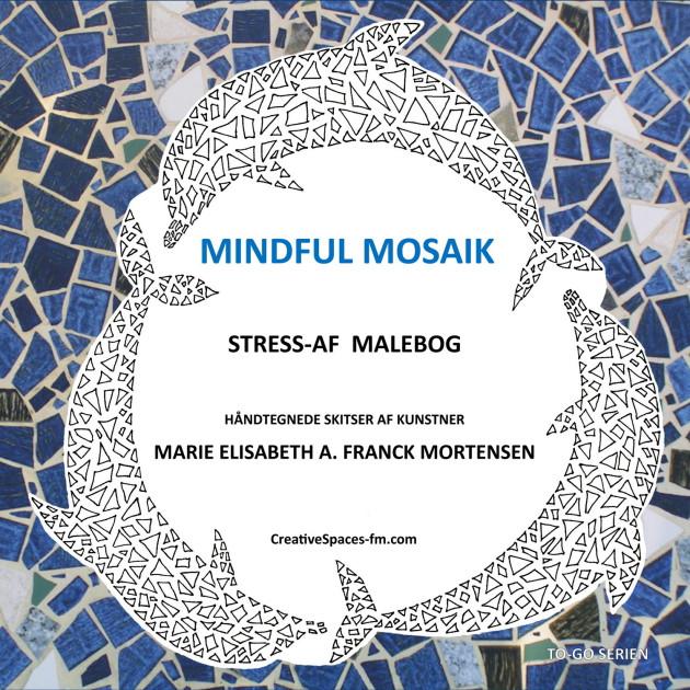 Coloring book - Mindful Mosaik: Stress-af malebog