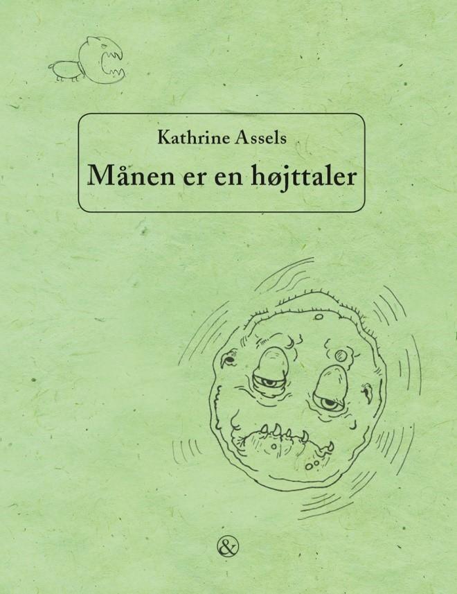 Kathrine Assels børnebog, Månen er en højttaler
